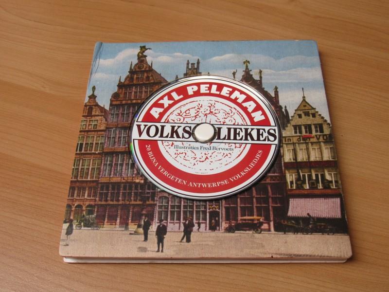 Axl Peleman Liekes - bijna vergeten Antwerpse volksliedjes