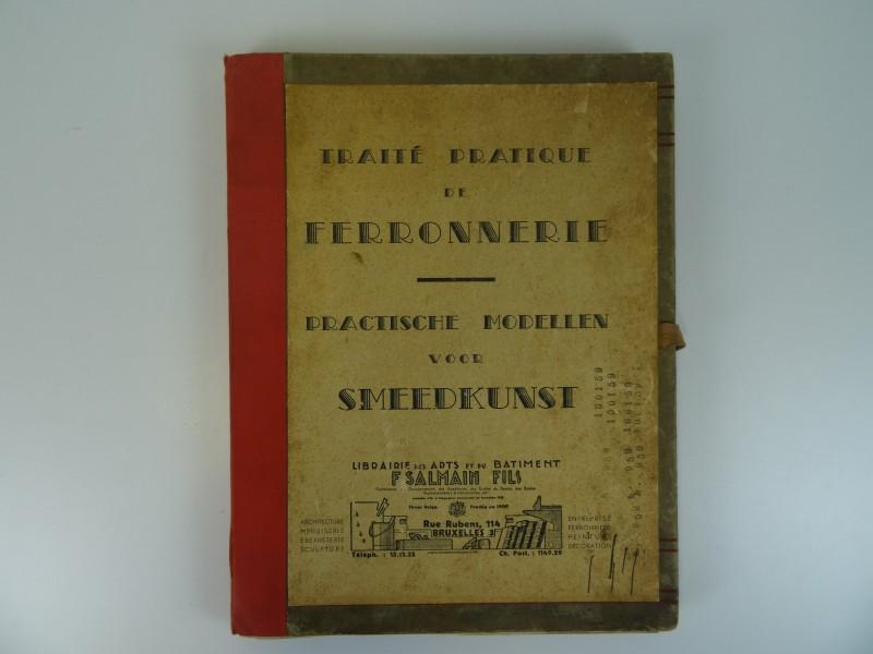 Technische map: Traité pratique de ferronnerie/ Practische modellen voor smeedkunst van Salmain Fils jaren '30