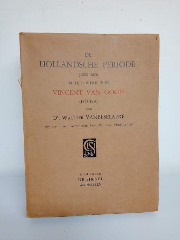 oud boek Hollandsche Periode in het werk van Vincent Van Gogh