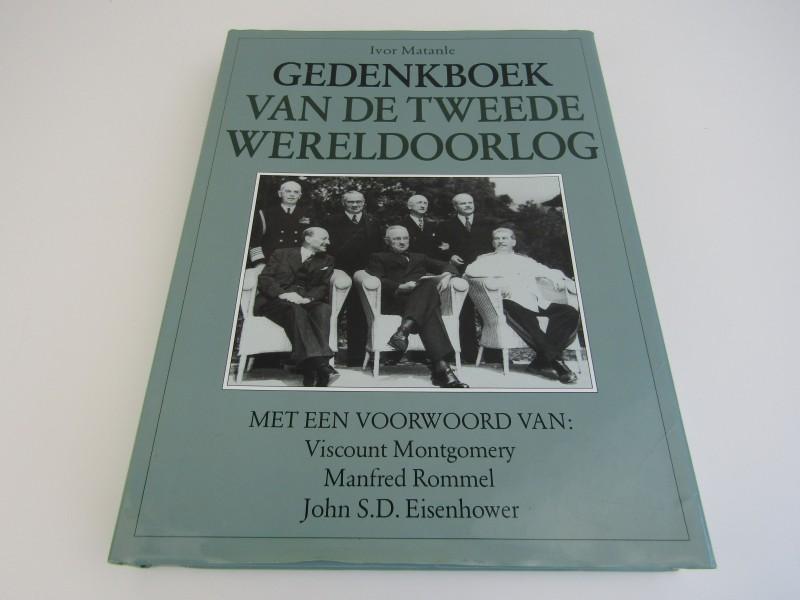 Gedenkboek Van De Tweede Wereldoorlog, Ivor Matanle, 1995